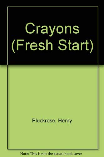 Crayons By Henry Pluckrose
