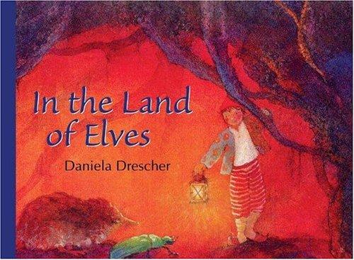 In the Land of Elves By Daniela Drescher