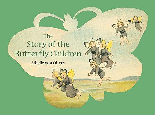 The Story of the Butterfly Children von Sibylle von Olfers