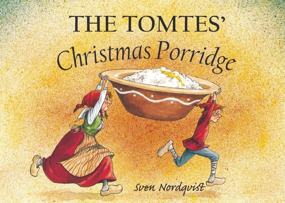 The Tomtes' Christmas Porridge von Sven Nordqvist