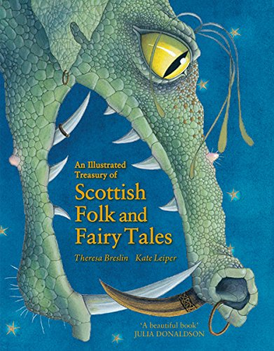 An Illustrated Treasury of Scottish Folk and Fairy Tales (Illustrated Scottish Treasuries) By Theresa Breslin