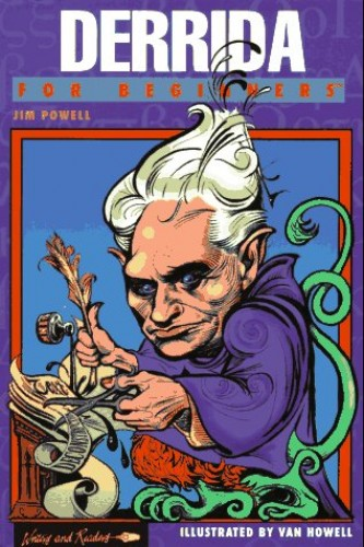 Derrida for Beginners By James Powell