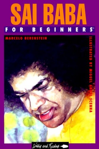 Sai Baba for Beginners By Marcelo Berenstein