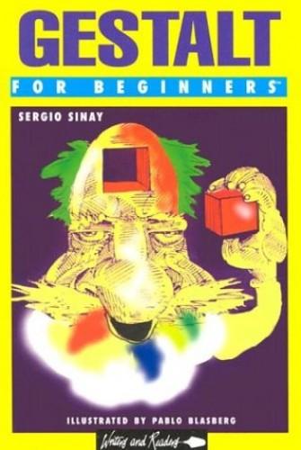 Gestalt for Beginners By Sergio Sinay
