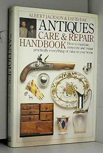 Antiques Care and Repair Handbook By Albert Jackson