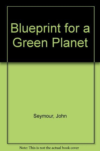 Blueprint For a Green Planet By DK