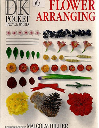 Pocket Encyclopaedia of Flower Arranging by Malcolm Hillier