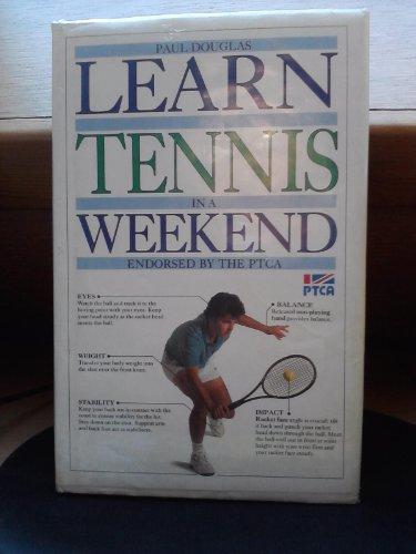Learn In A Weekend:02 Tennis By Paul Douglas