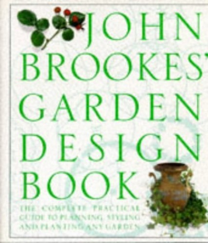 Garden Design Book by John Brookes, Chairman of the Society of Garden Designers