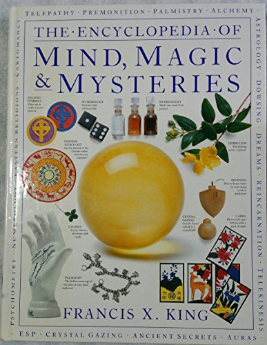 Encyclopedia Of Mind Magic Mysteries By Francis King