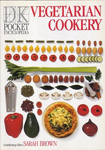 DK Pocket Encyclopedia:  11 Vegetarian Cookery By Sarah Brown