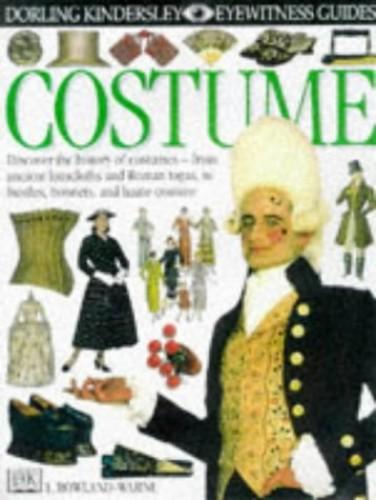 DK Eyewitness Guides:  Costume By L Rowland-Warne