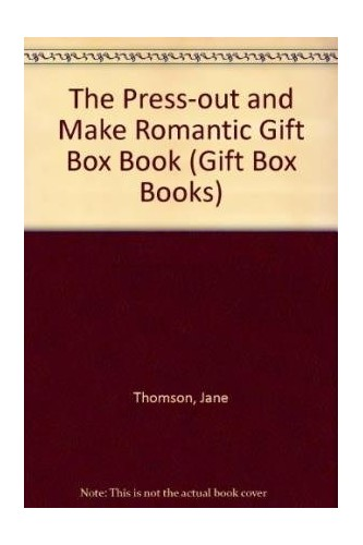 The Press-out and Make Romantic Gift Box Book by Jane Thomson