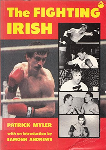 Fighting Irish By Patrick Myler