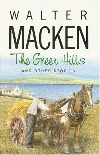Green Hills By Walter Macken