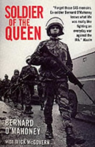 Soldier of the Queen by Bernard O'Mahoney