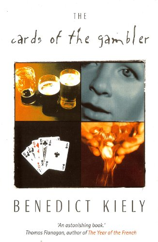 The Cards of the Gambler By Benedict Kiely