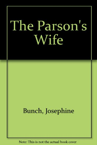 The Parson's Wife By Josephine Bunch
