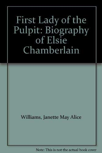 First Lady of the Pulpit By Janette May Alice Williams