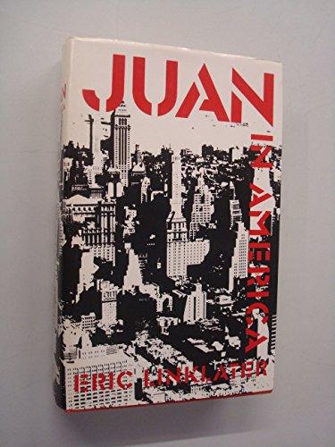 Juan in America By Eric Linklater