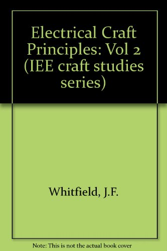Electrical Craft Principles By J.F. Whitfield