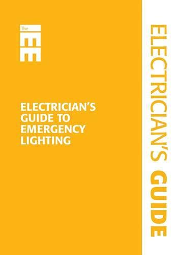 Electrician's Guide to Emergency Lighting By Paul Cook