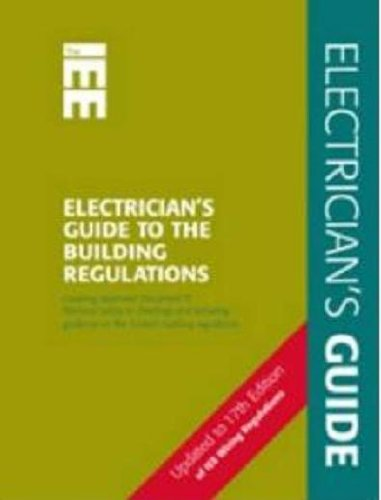 Electrician's Guide to the Building Regulations: Pt. P (Wiring Regulations): Pt. P (Wiring Regulations) By Paul Cook