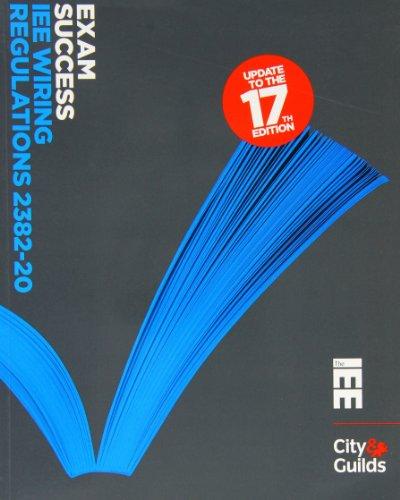 Exam Success IEE Wiring Regulations 2382-20 By Paul Cook