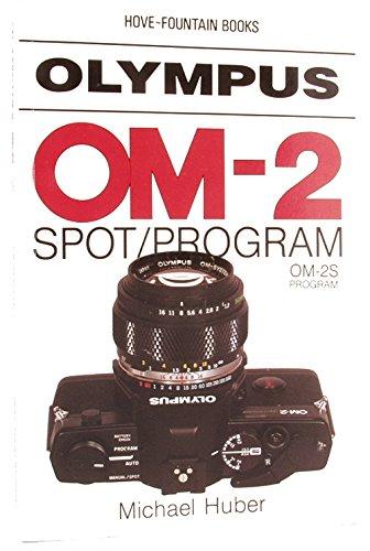 Olympus OM-2 Spot By Michael Huber