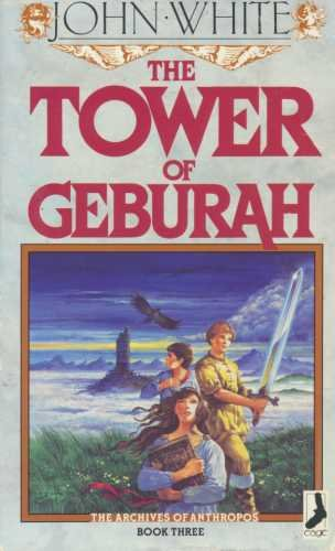 The Tower of Geburah (Archives of Anthropos) by White, John Paperback Book The