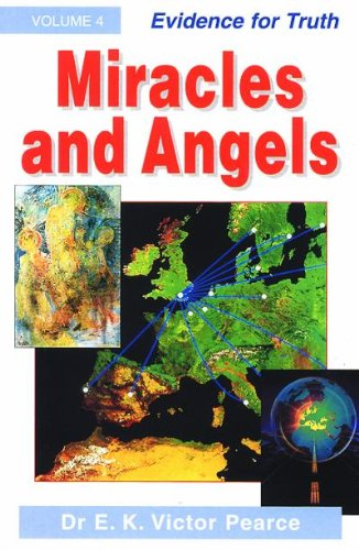 Miracles and Angels By E.K.Victor Pearce
