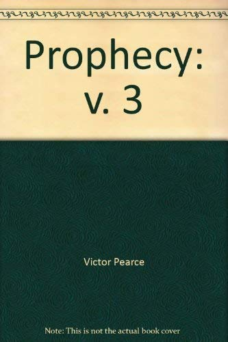 Prophecy By Victor Pearce