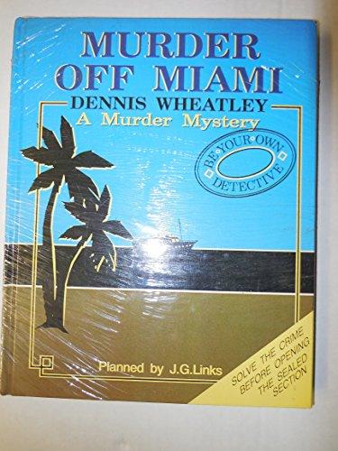 Murder Off Miami By Dennis Wheatley