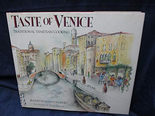 Taste of Venice By Jeanette Nance Nordio