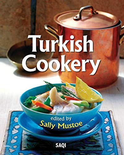 Turkish Cookery By Sally Mustoe