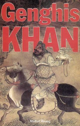 Genghis-Khan-Saqi-Books-by-Hoang-Michel-0863562884-The-Cheap-Fast-Free-Post
