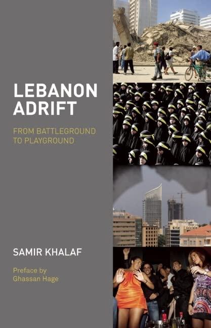 Lebanon Adrift By Samir Khalaf