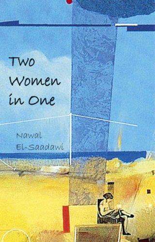 Two Women in One By Nawal El-Saadawi
