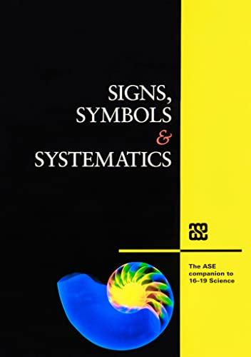 Signs, Symbols and Systematics By Swinfen Sykit