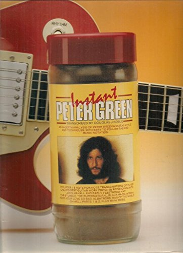 Instant Peter Green By Peter A Green