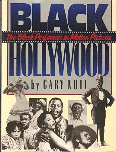 Black Hollywood By Gary Null, Ph.D.
