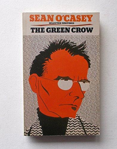 Green Crow (A Comet book) By Sean O'Casey