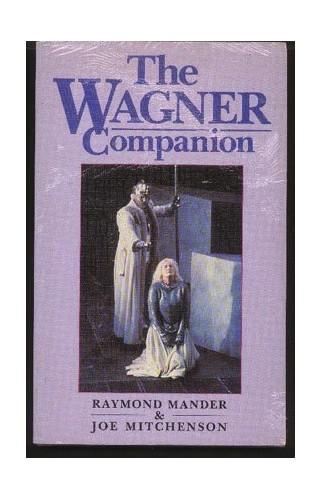 Wagner Companion By Raymond Mander