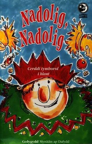 Nadolig, Nadolig: Cerddi Tymhorol i Blant by Myrddin ap Dafydd