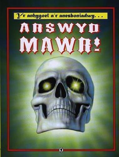 Arswyd Mawr! By Emily Huws