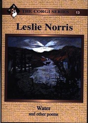 Corgi Series: 13. Water and Other Poems By Leslie Norris