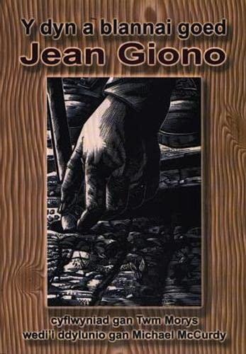 Dyn a Blannai Goed, Y By Jean Giono