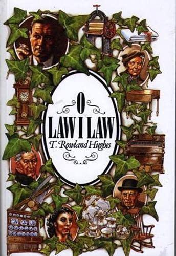 O Law i Law by T.Rowland Hughes