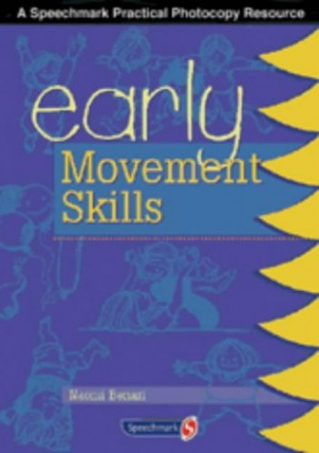 Early Movement Skills By Naomi Benari