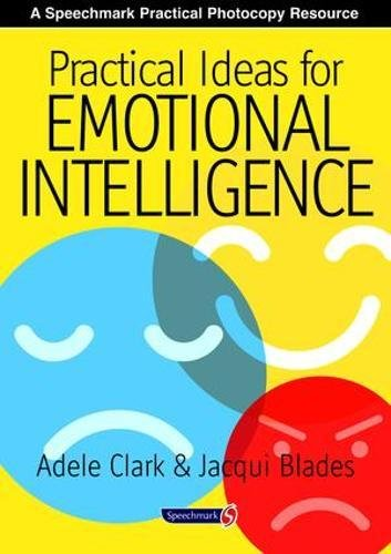 Practical Ideas for Emotional Intelligence By Jacqui Blades